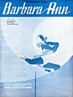 Illustrated cover of the sheet music for BARBARA ANN, by Doug Romaine, Lou Winder and Fernand Robidoux