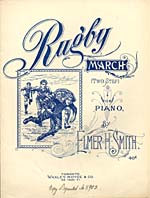 Illustrated cover of the sheet music for RUGBY MARCH, by Elmer H. Smith