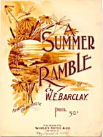 Illustrated cover of the sheet music for A SUMMER RAMBLE, by W.E. Barclay
