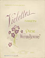 Illustrated cover of the sheet music for VIOLETS, by Wilfrid Beaudry
