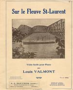 Illustrated cover of the sheet music for SUR LE FLEUVE ST-LAURENT, by Louis Valmont