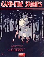Illustrated cover of the sheet music for CAMP-FIRE STORIES, by E.B.E. Bessey
