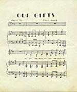 First page of piano-vocal score, OUR GIFTS, by Glenn Gould