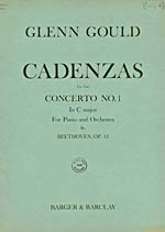 Cover of score, CADENZAS TO THE CONCERTO NO. 1 IN C MAJOR FOR PIANO AND ORCHESTRA BY BEETHOVEN, OP. 15, by Glenn Gould