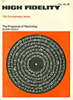 Cover of HIGH FIDELITY, April 1966, featuring Glenn Gould's article, THE PROSPECTS OF RECORDING
