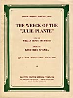 Sheet music of THE WRECK OF THE 'JULIE PLANTE', by Geoffy O'Hara