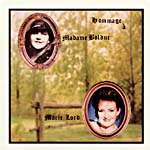Cover of the CD, HOMMAGE À MADAME BOLDUC, by Marie Lord