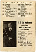 Page from the Starr record catalogue featuring an ad for recordings by J.O. LaMadeleine, accompanied by his son Albert