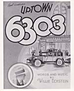 Cover of sheet music for the Eckstein song UPTOWN 6303, with an illustration of the Strand Theatre. In the illustration, the poster outside the theatre reads SPECIAL, WILLIE ECKSTEIN AT THE PIANO