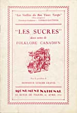 Cover of a music programme for the Veillées du bon vieux temps production of LES SUCRES at the Monument National, April 16, 1931