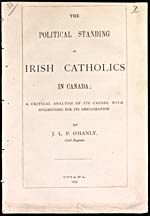 Cover of book, THE POLITICAL STANDING OF IRISH CATHOLICS IN CANADA, by J.L.P. O'Hanly, 1872
