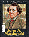 John A. Macdonald, by Peter B. Waite.