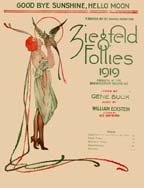 Cover of sheet music of Eckstein's GOODBYE SUNSHINE, HELLO MOON, from the 1919 Ziegfeld Follie
