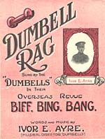Cover of sheet music for the DUMBELL RAG, with a photograph of the composer, Jack Ayre